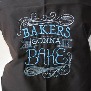 Stickerei 'Bakers gonna Bake'